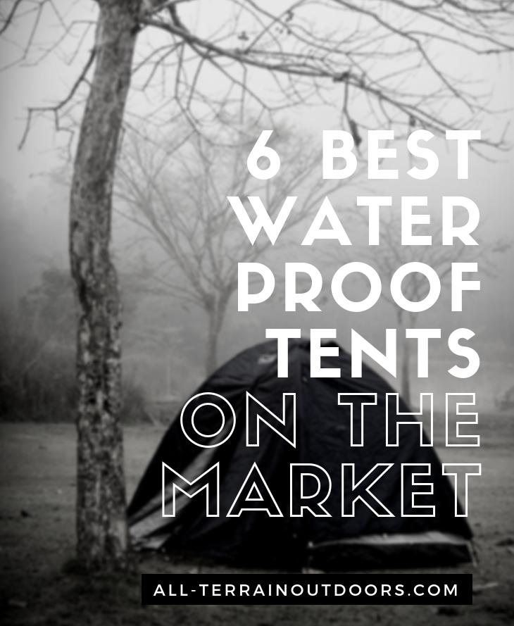 best waterproof tent on the market