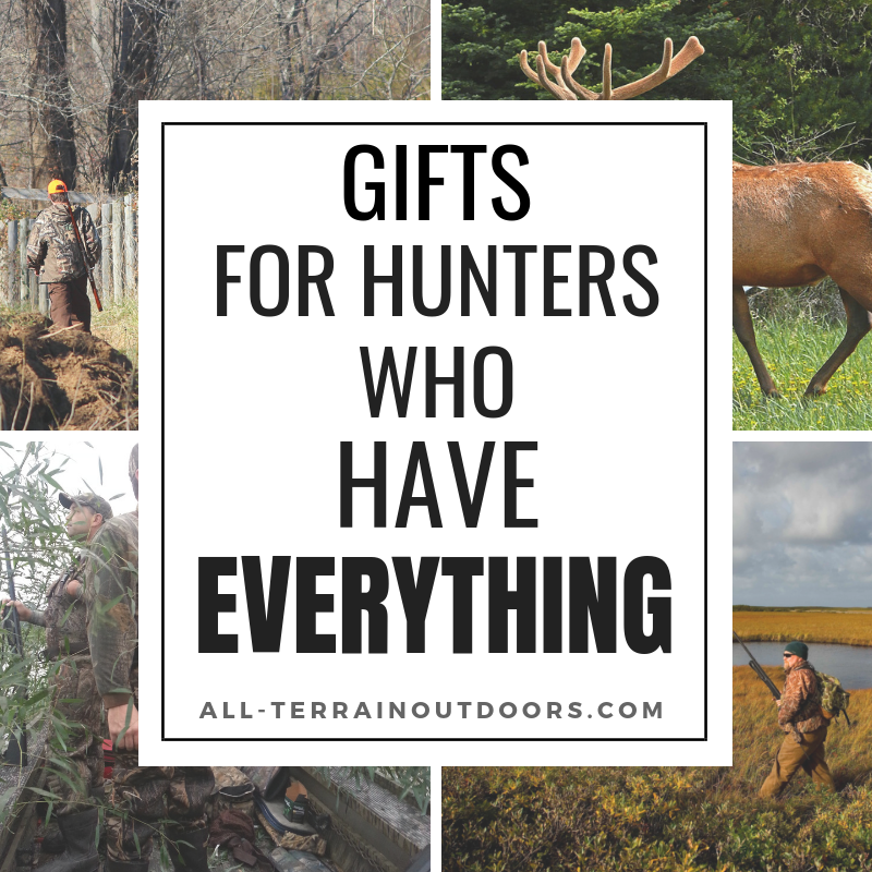 gifts for hunters who have everything