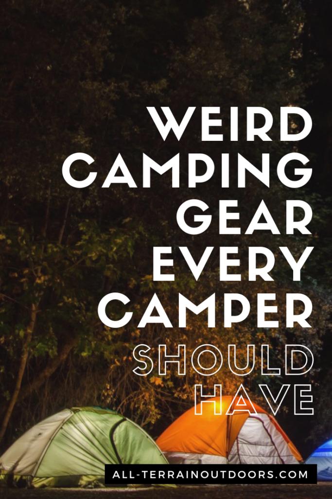 weird camping gear