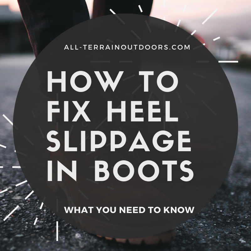 how to fix heel slippage in boots